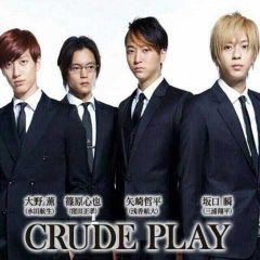 CRUDE PLAY